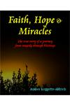 Faith, Hope & Miracles Ebook